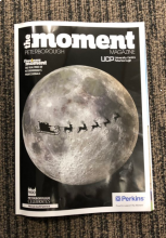 Have you checked out December's issue of The Moment magazine? Look who has made an appearance! You can grab a copy around Peterborough...
