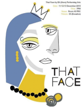 University Centre Peterborough's BA (Hons) Performing Arts Level 5 present That Face by Polly Stenham. That Face is a play about the...